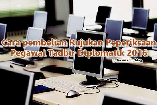 Cara pembelian rujukan peperiksaan Pegawai Tadbir Diplomatik 2016