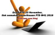 Exam PTD 23 November, ini link semakan peperiksaan PTD M41 2016